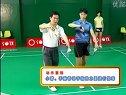 羽毛球实用技术系列教学片 陈伟华,05 发球技术(三)反拍发球