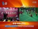 2012年[山西国信杯]第四届全球华人羽毛球团体锦标赛开幕.晚宴视频温州协羽源哥