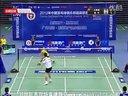2012中国羽毛球俱乐部超级联赛林丹(八一)VS王睁茗(广州)