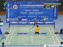 2012羽超联赛总决赛第一回合 邓旋 vs 拉特查诺·因达农 广州粤羽VS青岛