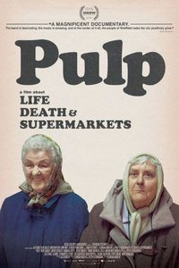 PULP乐队:一部关于生、死、超市的电影