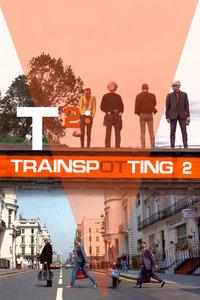 猜火车2/迷幻列车2/T2: Trainspotting/Trainspotting 2/Porno