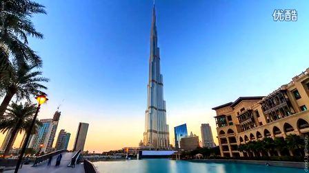 迪拜 Dubai Timelapse 延时摄影