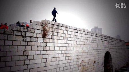 中国跑酷上墙帝来袭 聚风跑酷通向天空的路
