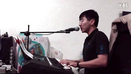 对不起 我爱你 2015 live 钢琴伴奏弹唱